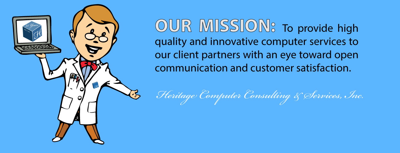 Our Mission: To provide high quanlity and innovative computer services to our clients.